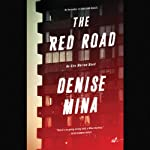 The Red Road: A Novel | Denise Mina