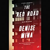 The Red Road: A Novel | [Denise Mina]