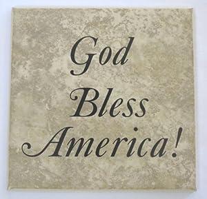 God Bless America Ceramic Tile With Vinyl