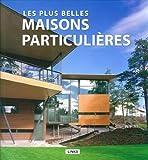 les plus belles maisons particulières (841512306X) by Broto, Eduard