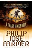 A Feast Unknown (Secrets of the Nine #1 - Wold Newton Parallel Universe)