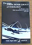 img - for The 390th Bomb Group Anthology Vol 1 book / textbook / text book