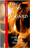 img - for The Sons of Asgard: Call of the Blood. Part One book / textbook / text book