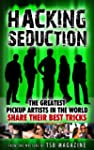 Seduction Hacks:  The Greatest Pickup...