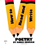 How to Read and Write Poetry: A First Book