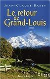 echange, troc Jean-Claude Barey - Le Retour de Grand-Louis
