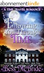 Following You Through Time (Moonlight...
