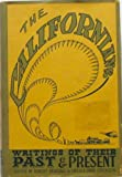 img - for The Californians: Writings of Their Past & Present ( Volume 2 Only) book / textbook / text book