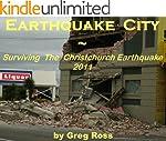 Earthquake City: A Survivor's Story o...