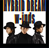 HYBRID DREAM/Rain Is Fallin'(初回盤B)