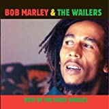 Best Of The Early Singles Bob Marley And the Wailers