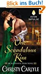 One Scandalous Kiss: An Accidental He...