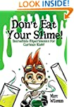 Don't Eat Your Slime - Incredible Exp...