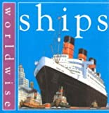 img - for Ships (Worldwise) book / textbook / text book