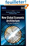 New Global Economic Architecture: The...