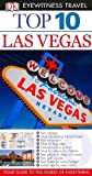 Top 10 Las Vegas (EYEWITNESS TOP 10 TRAVEL GUIDE)