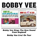 Bobby Vee Sings The New Sound From England! / Bobby Vee Live! On Tour