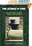 The Stones of Time: Calendars, Sundia...