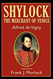 img - for Shylock, the Merchant of Venice: A Play in Three Acts book / textbook / text book