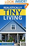 Realistically Tiny Living: The Facts...