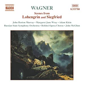 Wagner - Scenes from Lohengrin and Siegfried