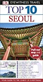Top 10 Seoul (Eyewitness Top 10 Travel Guide)