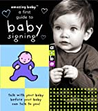 echange, troc  - Amazing Baby: A First Guide to Baby Signing