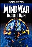MindWar (1554044774) by Bain, Darrell