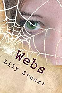 (FREE on 9/27) Webs by Lily Stuart - http://eBooksHabit.com