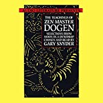 The Teachings of Zen Master Dogen |  Dogen