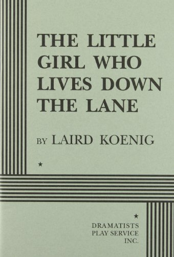 The Little Girl Who Lived Down the Lane