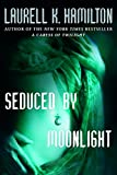 Seduced by Moonlight (Meredith Gentry, Book 3) (A Merry Gentry Novel)