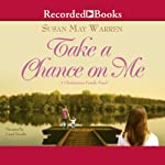 Take a Chance on Me | Susan May Warren