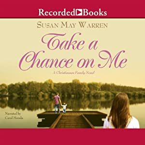 Take a Chance on Me | [Susan May Warren]