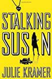 Stalking Susan: A Novel