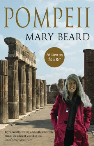 Mary Beard - Pompeii: The Life of a Roman Town