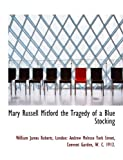 img - for Mary Russell Mitford the Tragedy of a Blue Stocking book / textbook / text book