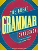 img - for The Great Grammar Challenge : Test Yourself on Punctuation, Usage, Grammar-And More by Priscilla S. Taylor (1997-10-01) book / textbook / text book