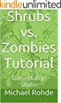 Shrubs vs. Zombies Tutorial: GameMake...