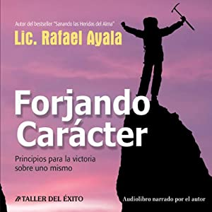 Forjando Caracter [Forging Character] Audiobook