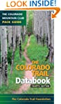 The Colorado Trail Databook: 4th Edition