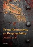 From Normativity to Responsibility (0199687617) by Raz, Joseph