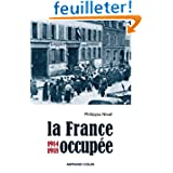 La France occupée: 1914-1918