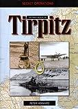 Underwater Raid on The Tirpitz (Secret Ops)