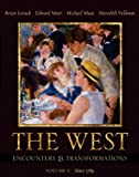 The West: Encounters & Transformations, Volume C (Chapters 18-29) (MyHistoryLab Series) (0321183142) by Levack, Brian P.