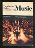 The Concise Oxford Dictionary of Music (Oxford Paperback Reference) (0193113201) by Kennedy, Michael