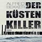Der Küstenkiller | Alfred Bekker