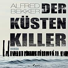 Der Küstenkiller Hörbuch von Alfred Bekker Gesprochen von: Elke Welzel