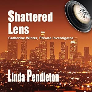 Shattered Lens: Catherine Winter, Private Investigator Audiobook
