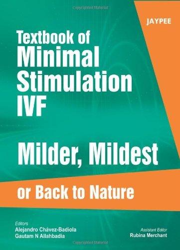 textbook-of-minimal-stimulation-ivf-milder-mildest-or-back-to-nature-2011-05-31